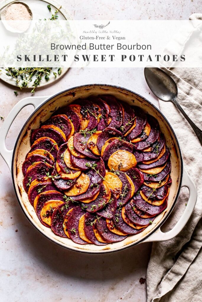pinterst image of the roasted sweet potatoes with title of the recipe gluten free and vegan browned butter bourbon skillet sweet